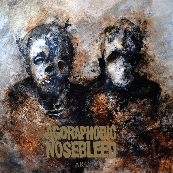 Agoraphobic Nosebleed, Arc album cover