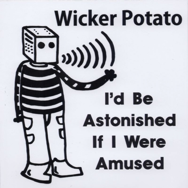 I'd Be Astonished If I Were Amused album cover